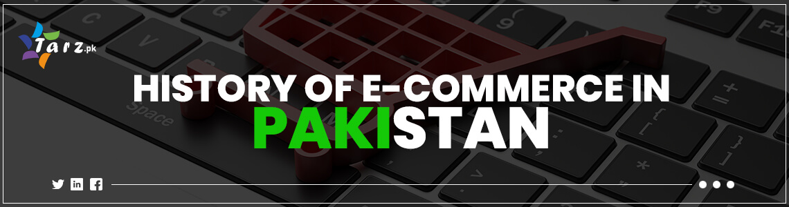 History of e-commerce in Pakistan